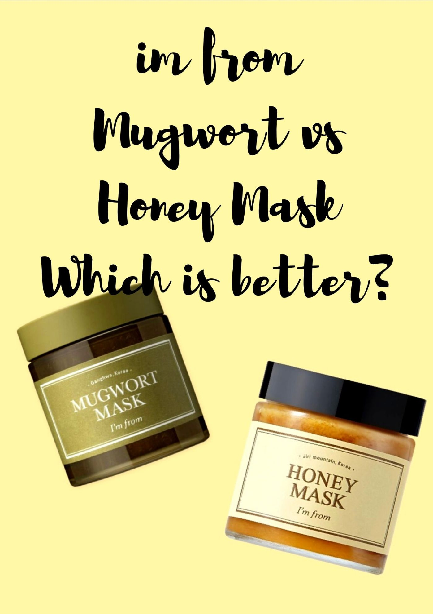 imfrom mugwort vs honey mask
